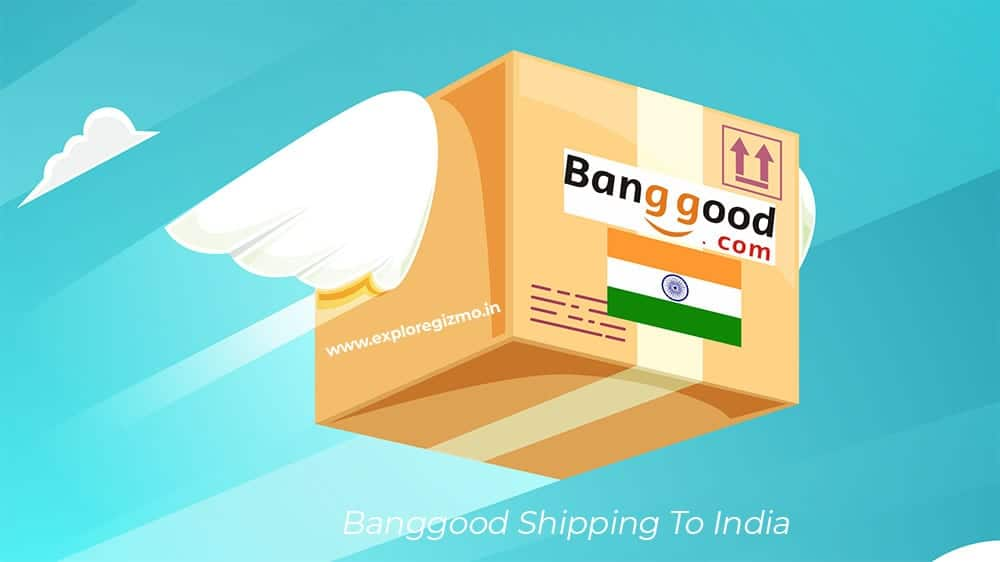 banggood-shipping-to-India