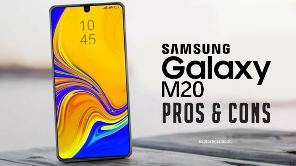 Pros and Cons: Samsung Galaxy M20 Smartphone Series